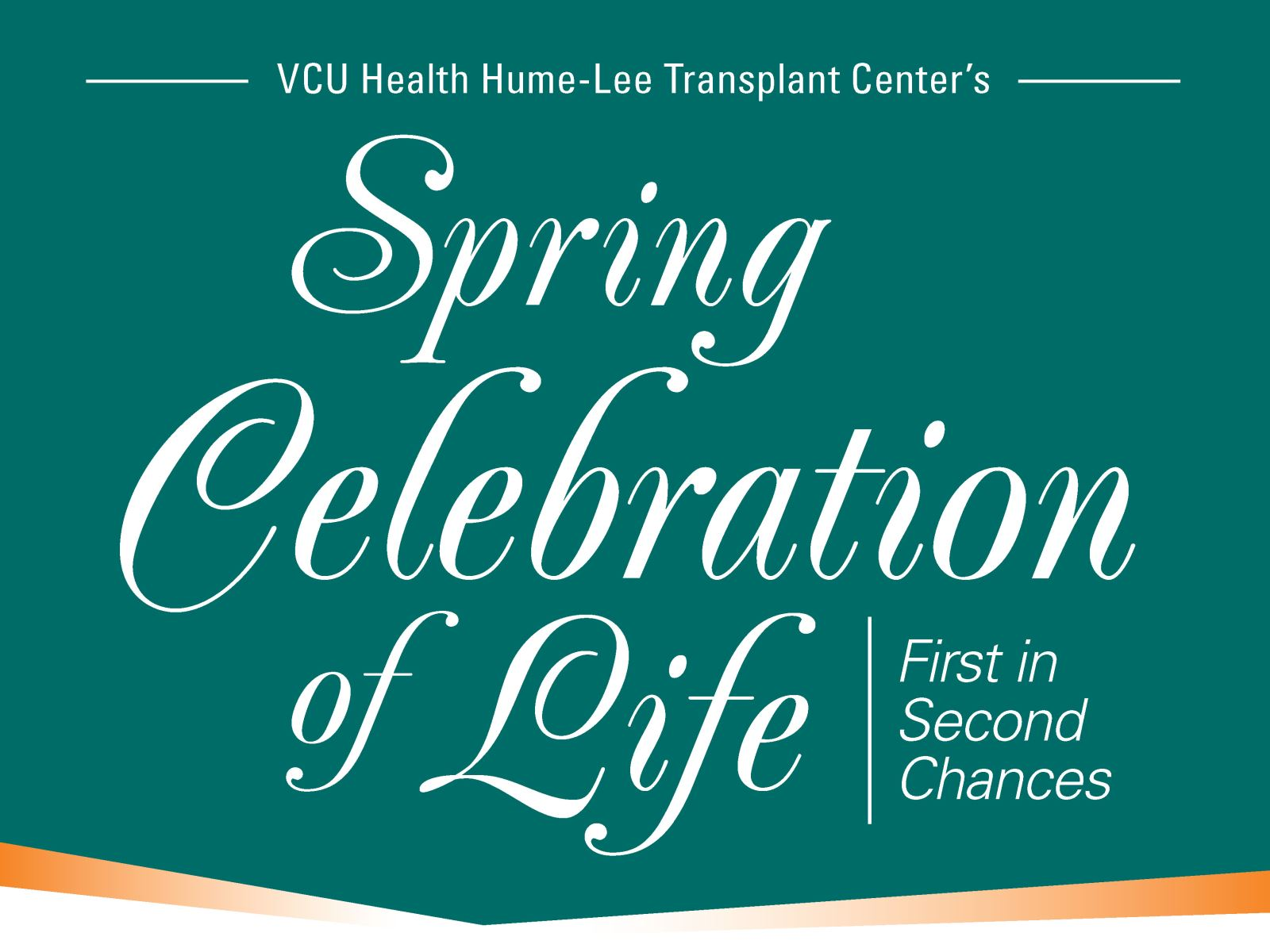 VCU Health Hume-Lee Transplant Center's Spring Celebration of Life, First in Second Chances