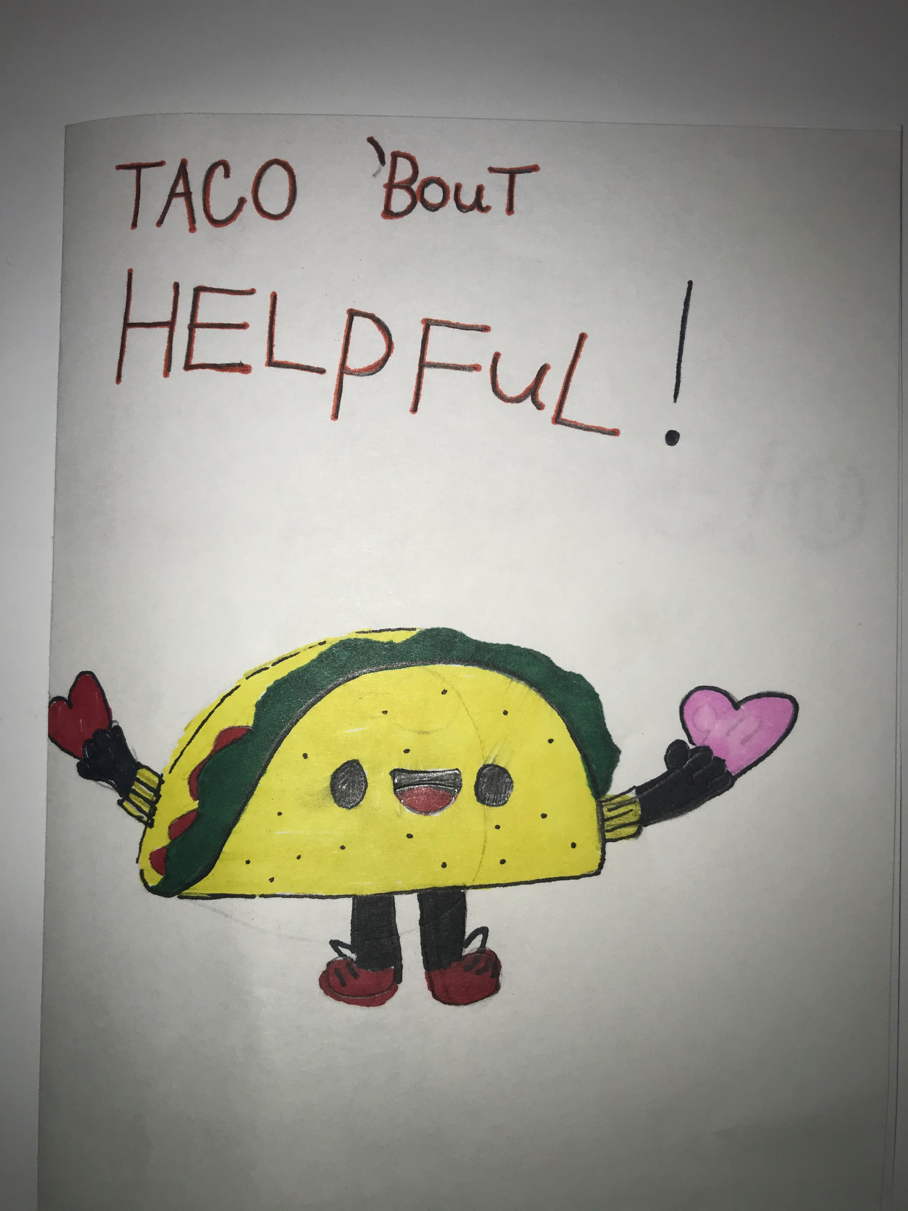 Taco 'bout helpful!